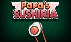 Papa's Sushiria