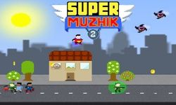 Supermuzhik 2