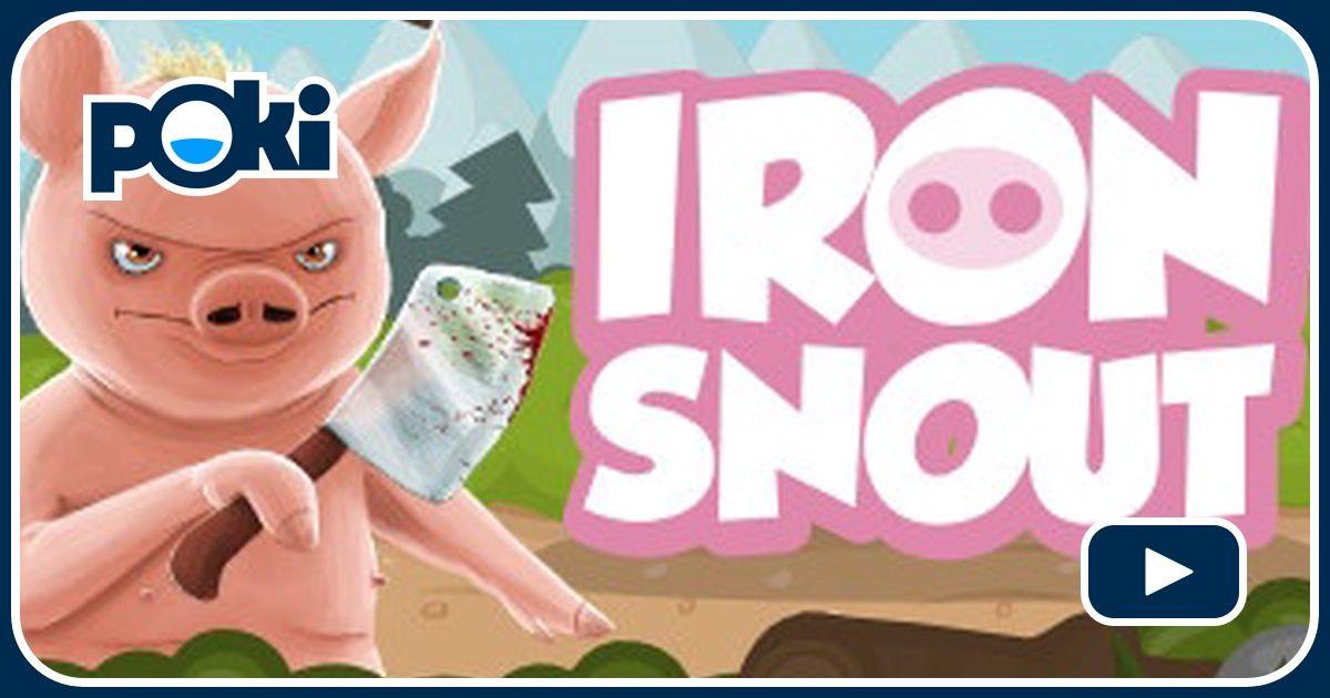 Jogue Iron Snout Grátis