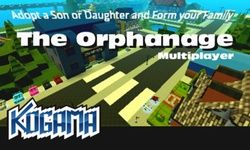 Kogama: The Orphanage