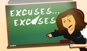 Excuses Excuses