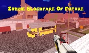 Zombie Blockfare of Future