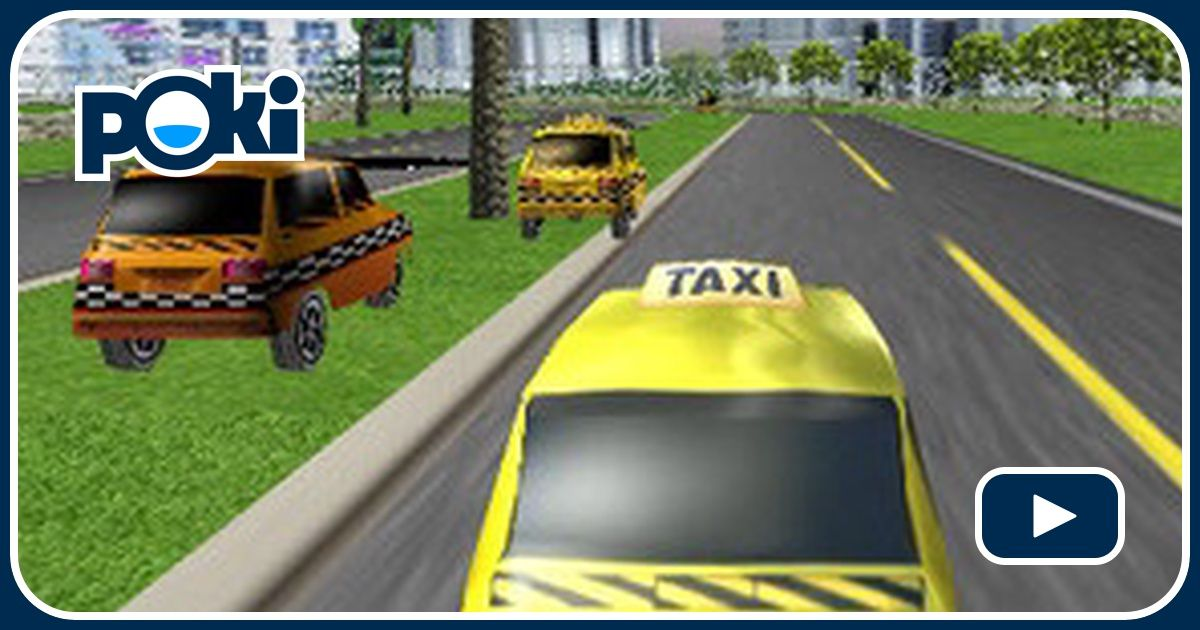 course de taxi 3d joue gratuitement sur. Black Bedroom Furniture Sets. Home Design Ideas
