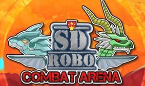 SD Robo Combat Arena
