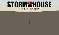 Storm the house 3