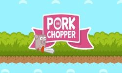 Pork Chopper