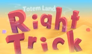 Original game title: Right Trick: Totemland