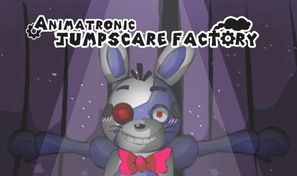 Animatronic Jumpscare Factory