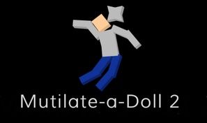 Mutilate a Doll 2