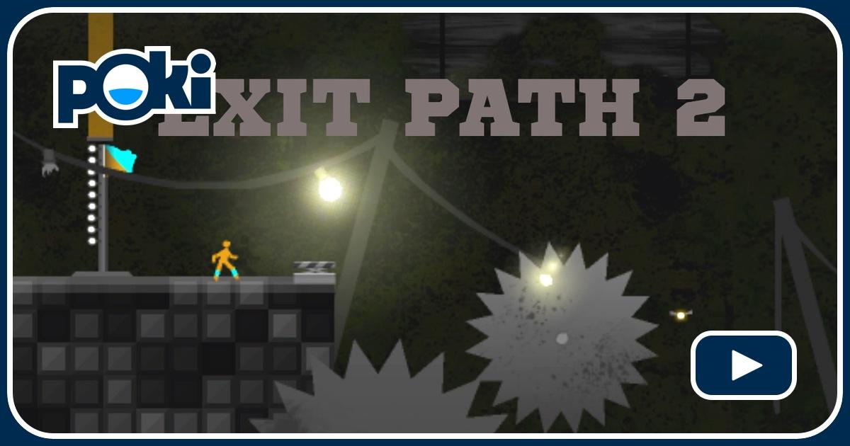 Jogue Exit Path 2 Grátis
