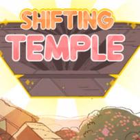 Shifting Temple